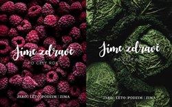 Obálka titulu Jíme zdravě po celý rok:  Jaro,  Léto,  Podzim,  Zima