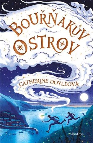 Bouřňákův ostrov - Catherine Doyle | Booksquad.ink