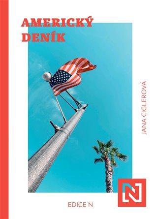 Americký deník - Jana Ciglerová | Replicamaglie.com