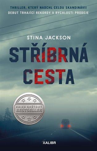 Stříbrná cesta - Stina Jackson | Booksquad.ink