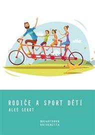 Rodiče a sport dětí