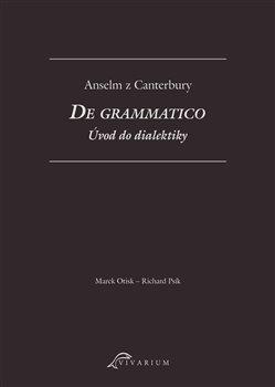 Obálka titulu De grammatico. Úvod do dialektiky