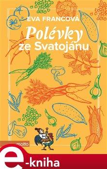 Obálka titulu Polévky ze Svatojánu