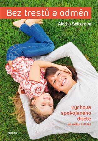 Bez trestů a odměn - Aletha Solterová | Replicamaglie.com