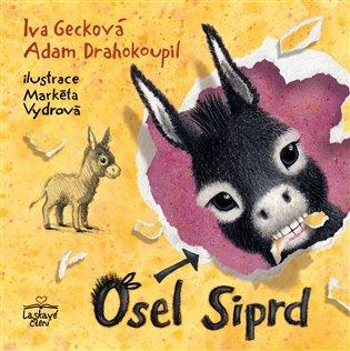 Osel Siprd - Adam Drahokoupil, | Booksquad.ink