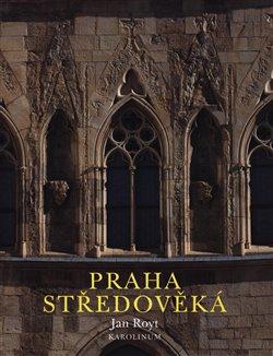 Obálka titulu Praha středověká