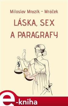 Obálka titulu Láska, sex a paragrafy