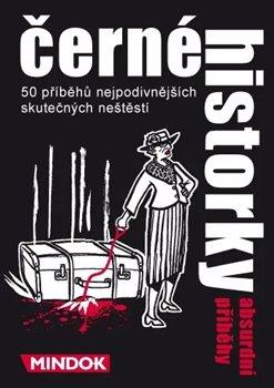 Obálka titulu Černé historky: Absurdní příběhy