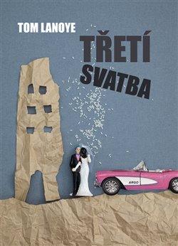 Obálka titulu Třetí svatba