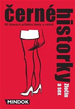 Obálka titulu Černé historky: Zločin a sex