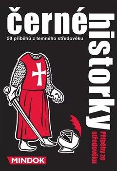 Obálka titulu Černé historky: Příběhy ze středověku
