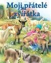 Obálka knihy Moji přátelé zvířátka