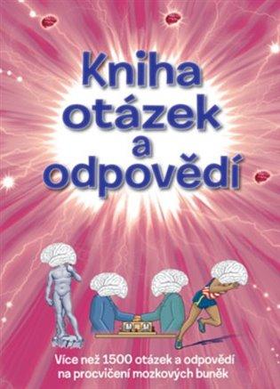 Kniha otázek a odpovědí:Více než 1500 otázek a odpovědí na procvičení mozkových buněk - - | Replicamaglie.com