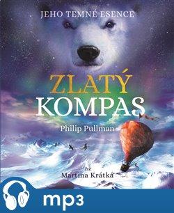 Zlatý kompas - Jeho temné esence I., mp3 - Philip Pullman
