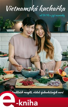 Obálka titulu Vietnamská kuchařka od Bé Há a její maminky