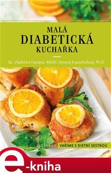 Obálka titulu Malá diabetická kuchařka