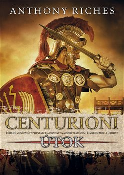 Obálka titulu Centurioni 2: Útok