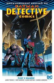 Batman Detective Comics 5: Život v osamění