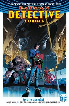 Obálka titulu Batman Detective Comics 5: Život v osamění