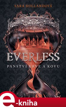 Obálka titulu Everless - Panství krve a kovu