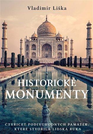 Historické monumenty - Vladimír Liška | Booksquad.ink