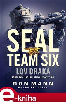 Obálka titulu SEAL team six: Lov draka
