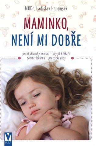 Maminko, není mi dobře - Ladislav Hanousek   Replicamaglie.com
