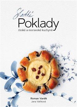 Obálka titulu Sladké poklady české a moravské kuchyně