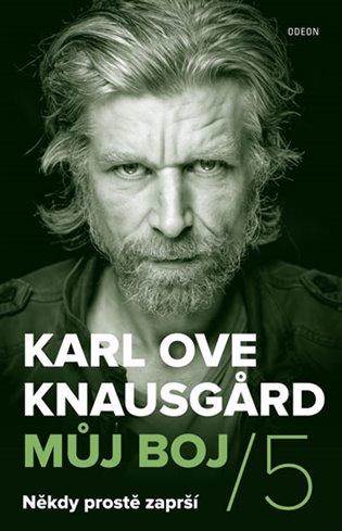 Můj boj 5: Někdy prostě zaprší - Karl Ove Knausgard | Booksquad.ink