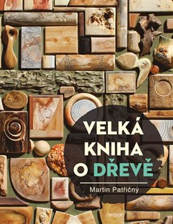 Obálka titulu Velká kniha o dřevě