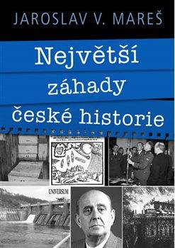 Obálka titulu Největší záhady české historie