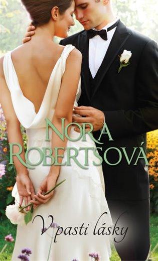 V pasti lásky - Nora Robertsová | Booksquad.ink