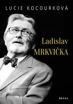 Obálka titulu Ladislav Mrkvička