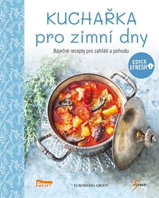 Kuchařka pro zimní dny - - | Booksquad.ink