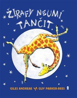 Obálka titulu Žirafy neumí tančit