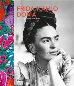 Obálka titulu Frida Kahlo doma