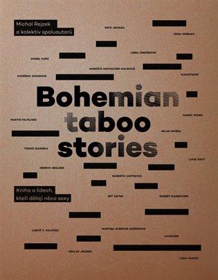 Bohemian Taboo Stories - Kniha o lidech, kteří dělají něco sexy - Michal Rejzek,   Replicamaglie.com