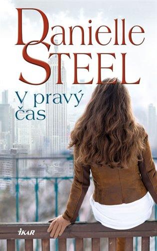 V pravý čas - Danielle Steel | Booksquad.ink