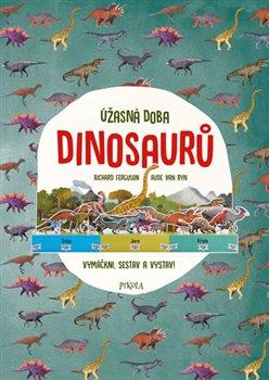 Obálka titulu Úžasná doba dinosaurů
