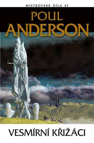 Vesmírní křižáci - Poul Anderson | Booksquad.ink