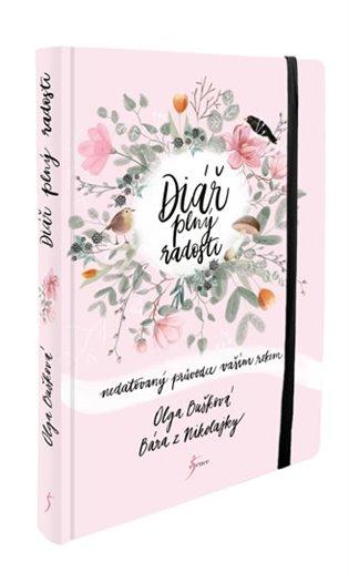 Diář plný radosti:Nedatovaný průvodce vašim rokem - Olga Bušková   Booksquad.ink