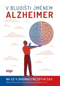 Obálka titulu V bludišti jménem Alzheimer