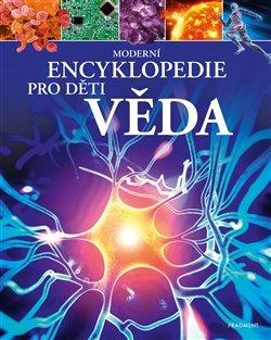 Obálka titulu Moderní encyklopedie pro děti - Věda