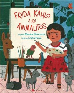 Obálka titulu Frida Kahlo a její animalitos