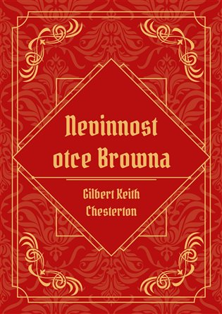 Nevinnost otce Browna - Gilbert Keith Chesterton | Replicamaglie.com