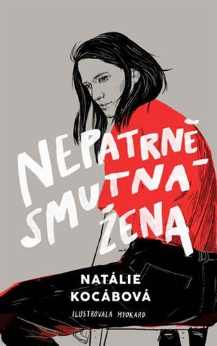 Nepatrně smutná žena - Natálie Kocábová | Booksquad.ink