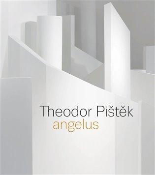 Theodor Pištěk - Angelus - Martin Dostál,   Booksquad.ink