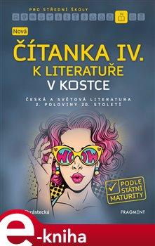 Obálka titulu Nová čítanka IV. k Literatuře v kostce pro SŠ