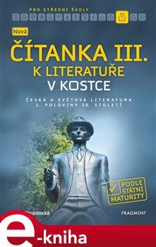 Obálka titulu Nová čítanka III. k Literatuře v kostce pro SŠ