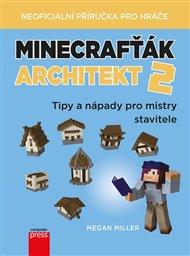 Minecrafťák architekt 2